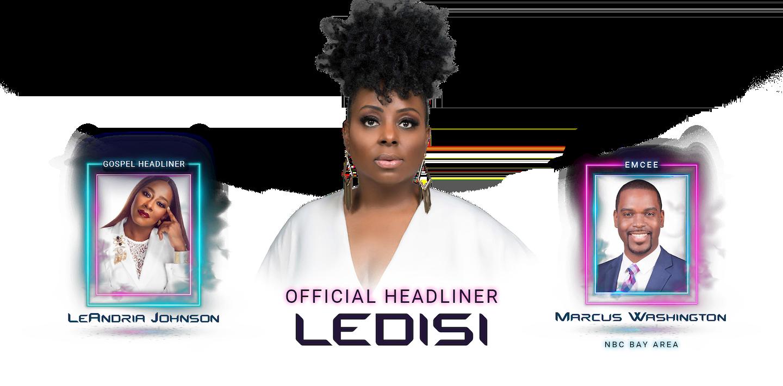 40th Annual Juneteenth in the Park Festival Official Headliner, Ledisi. Gospel Headliner Le'Andria Johnson, & Emcee Marcus Washington from NBC Bay Area.