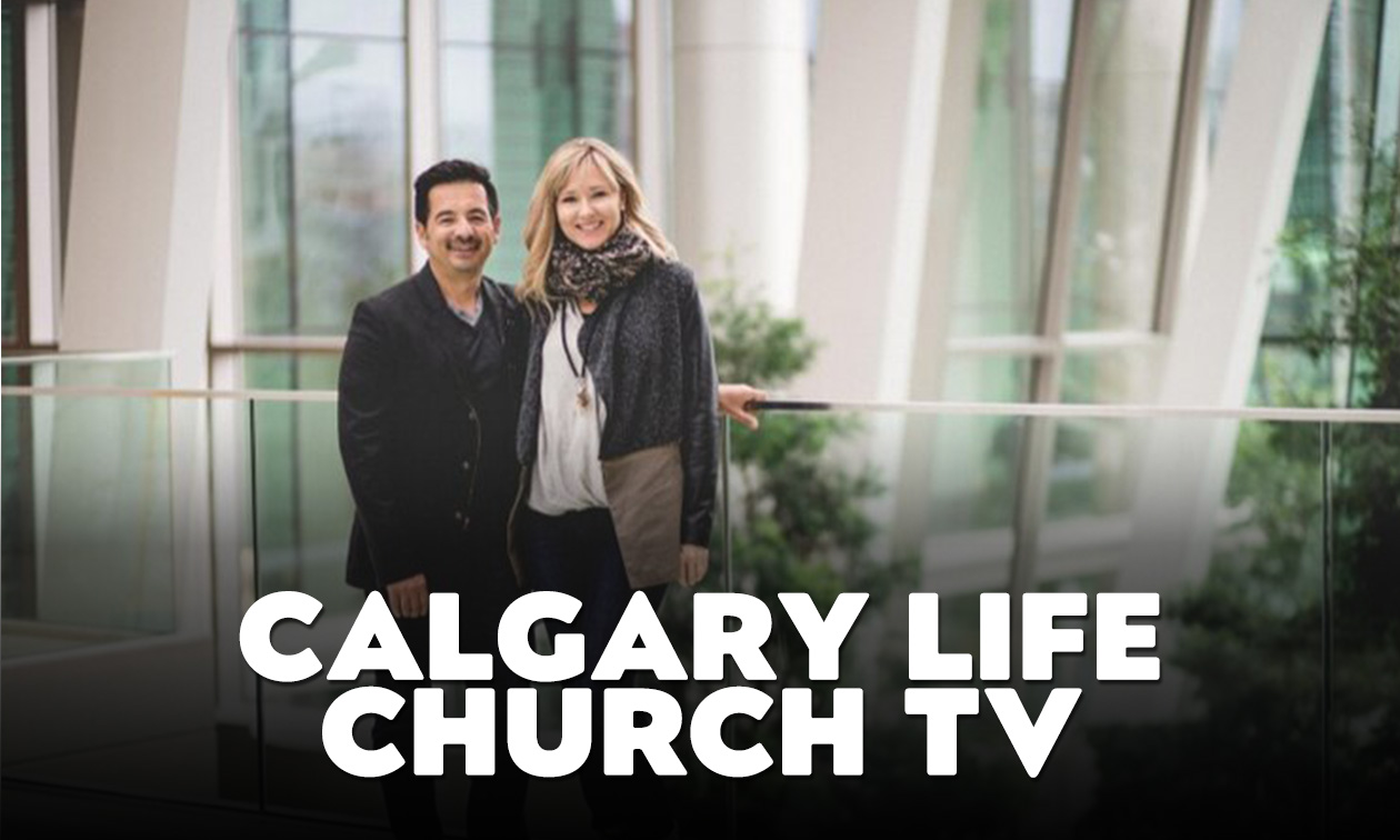 Calgary Life Church TV