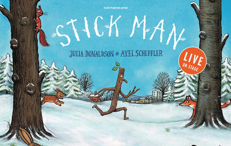 Julia Donaldson's and Axel Scheffler's Stick Man Live on Stage Poster