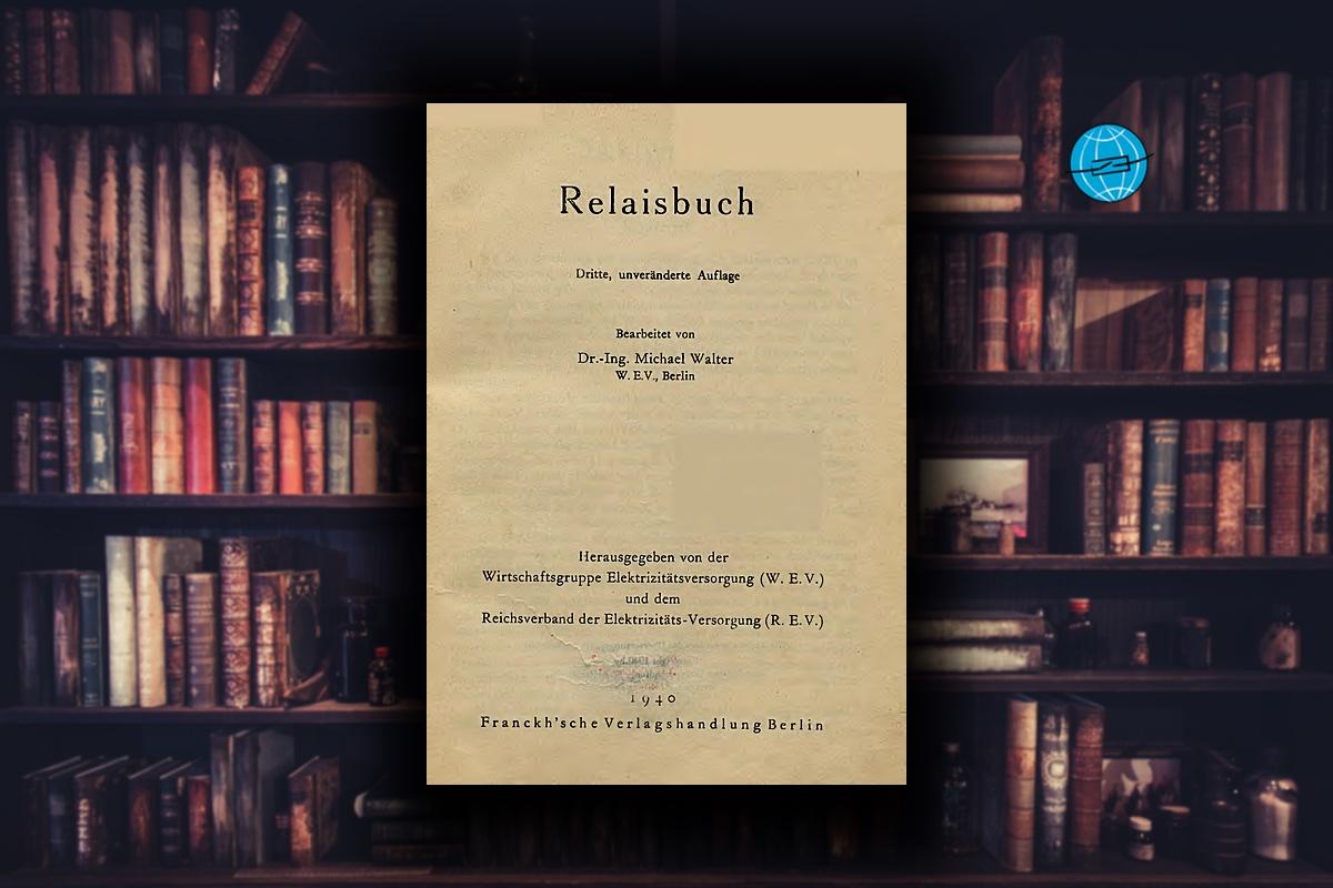 Relaisbuch 1940 Schutztechnik Buch