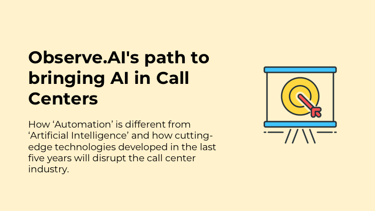 How is 'Automation' is different from 'Artificial Intelligence' and how cutting-edge technologies developed in the last five years will disrupt the call center industry.