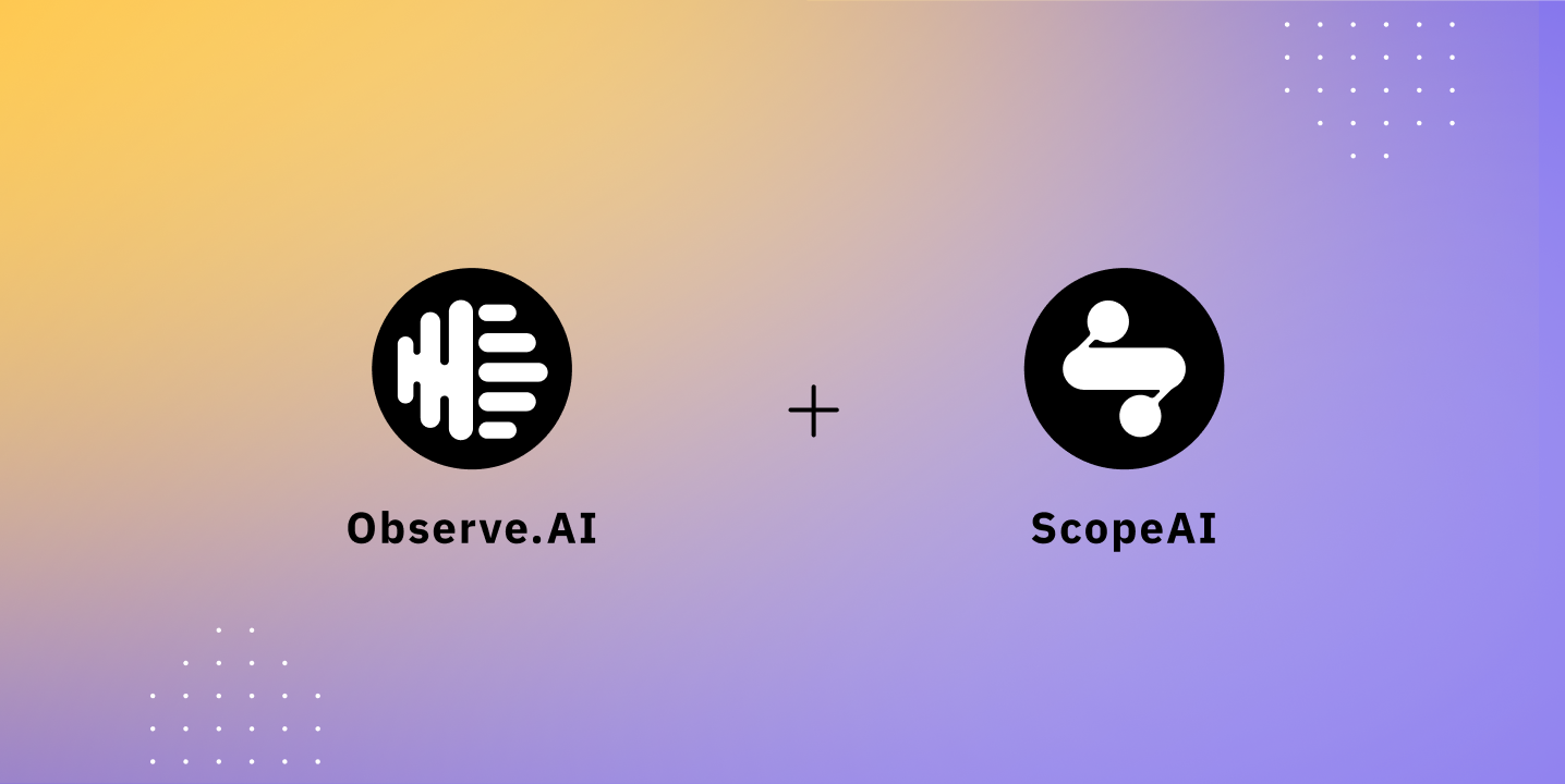Accelerating our entry in omnichannel, we're excited to announce our acquisition of ScopeAI, expanding to a full suite of voice and text-based conversation intelligence offerings.