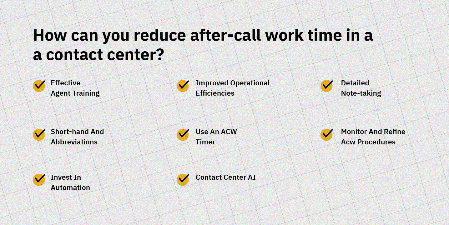 reducing after call work acw