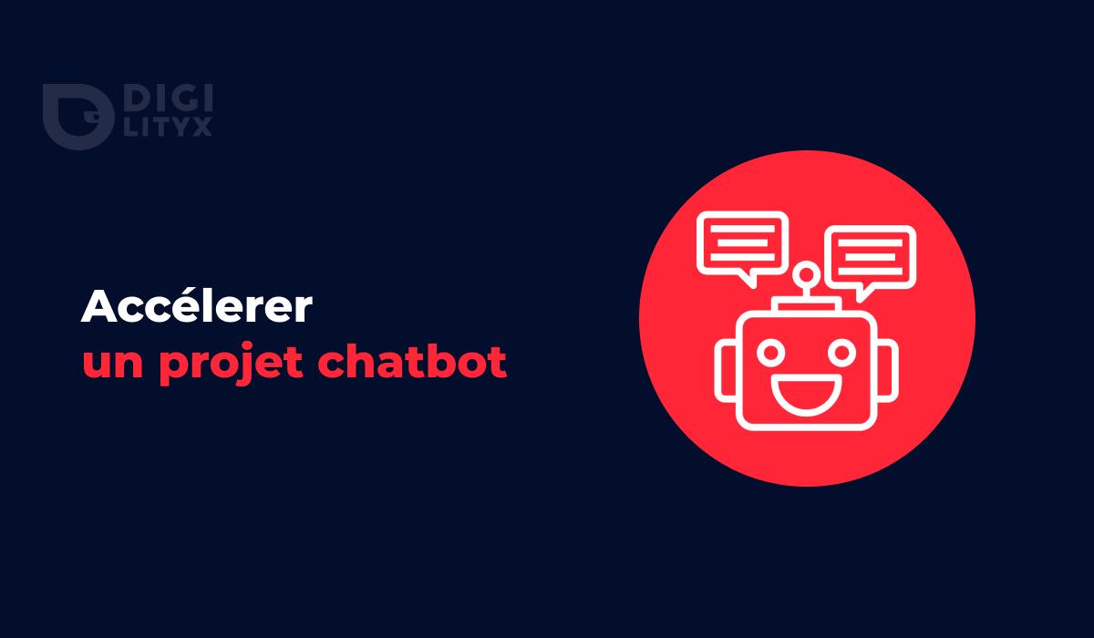 Comment accélérer sur un projet de Chatbot ? Découvrez le Chatbot Canvas de Digilityx