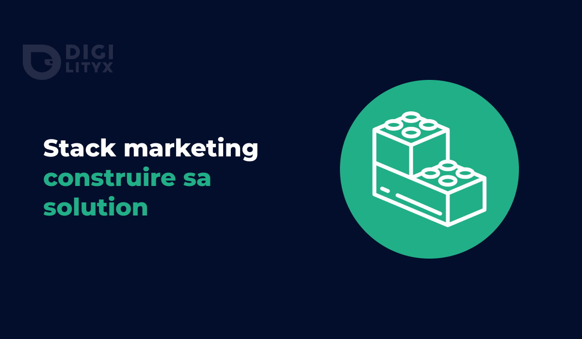 Stack marketing efficace : comment construire sa solution