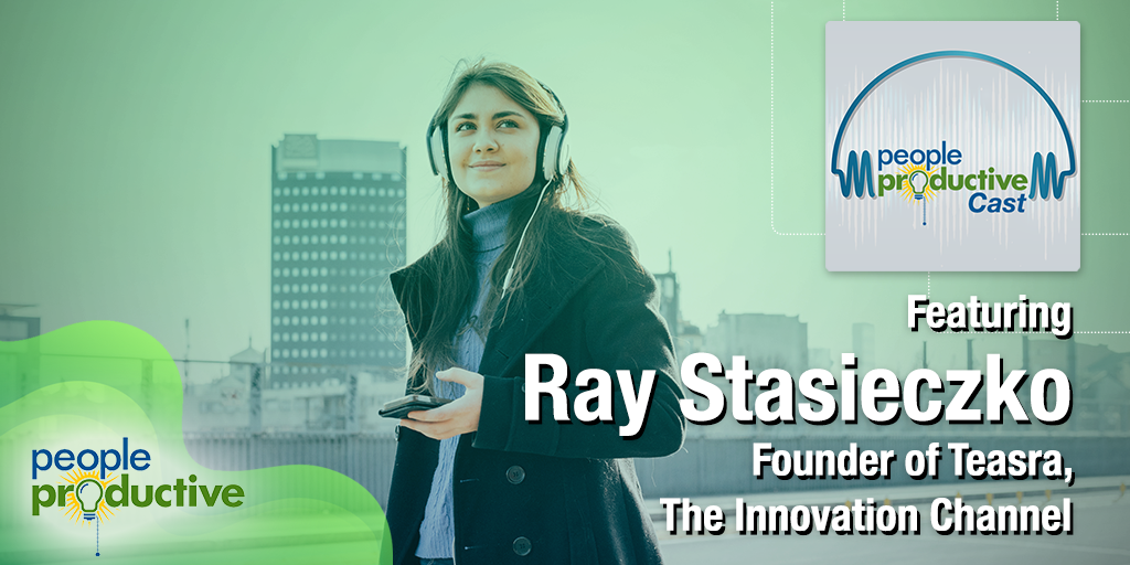 Interview with Ray Stasieczko, Founder of Teasra, The Innovation Channel