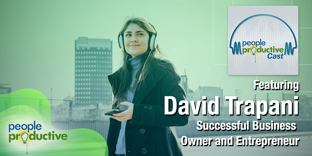 David Trapani: Unlocking the Sales Person Within You.