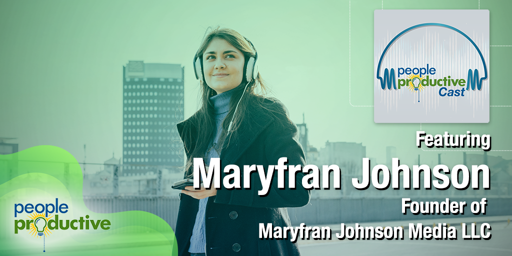 Maryfran Johnson: Managing your Personal Brand.