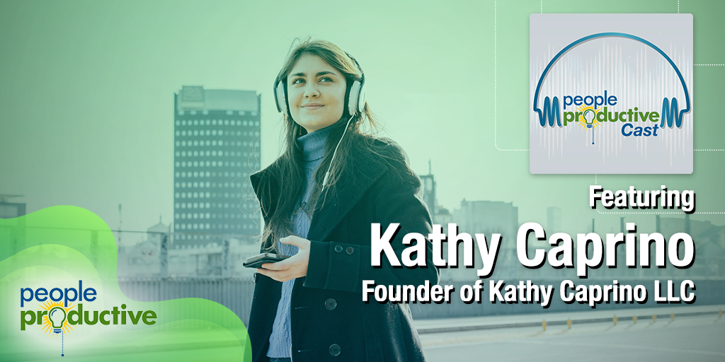 Kathy Caprino: Become Brave Enough to Live the Life You Desire.