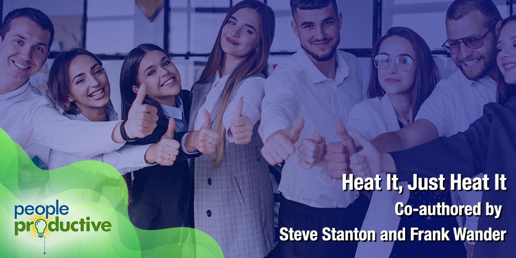 Heat It, Just Heat It - Unleashing Warmth: A Key Leadership Skill of the Digital Age.