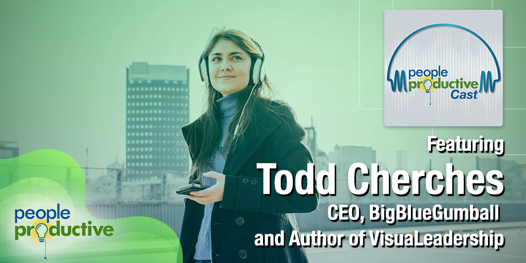 Todd Cherches: Leveraging the Power of Visual Thinking to Take Your Game to the Next Level.