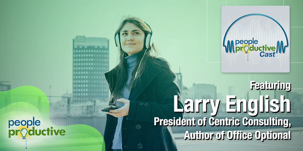 Larry English: How to Build a Connected Culture in a Virtual World