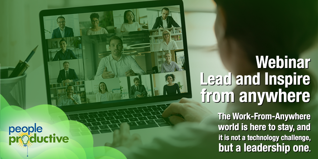Webinar: Lead and Inspire from Anywhere.