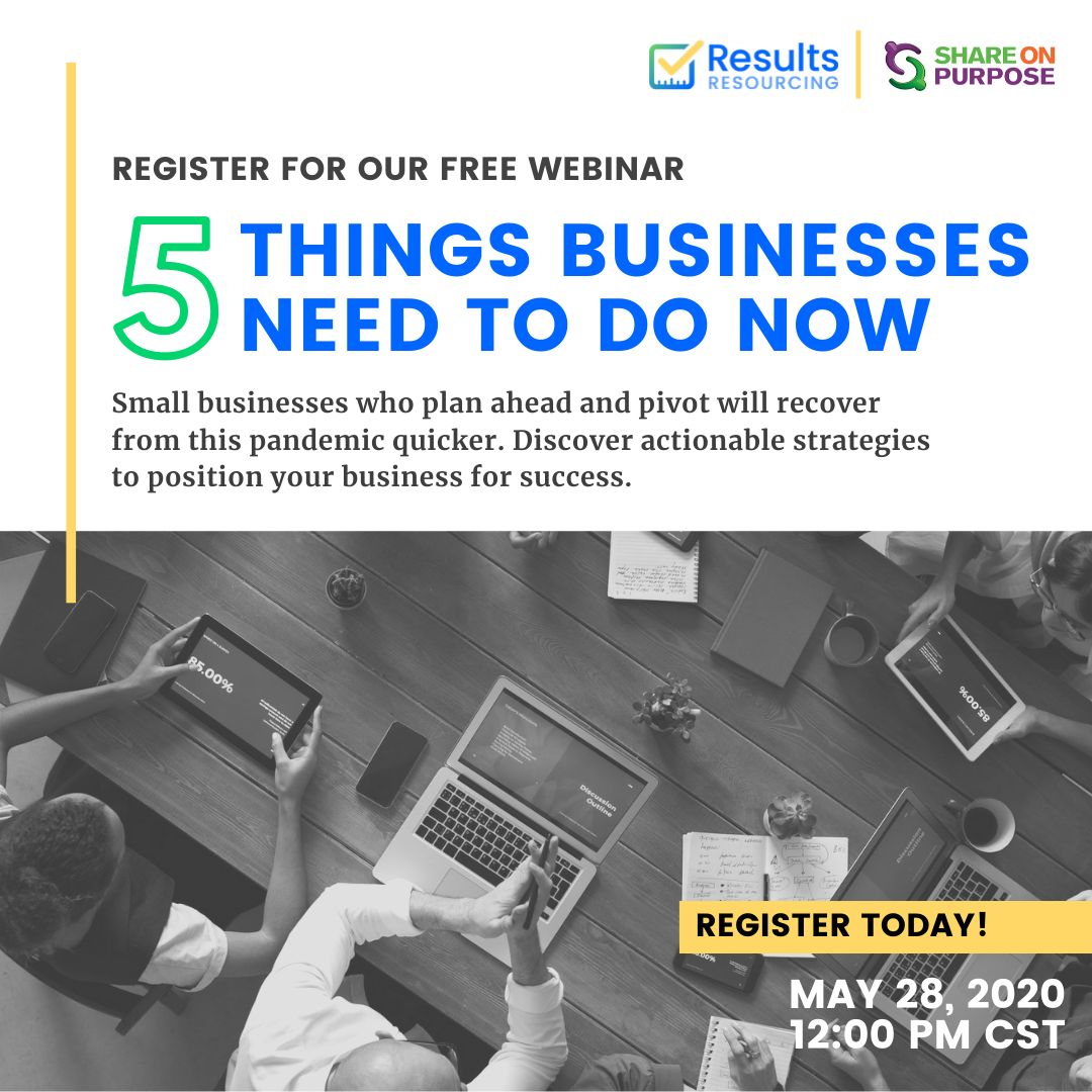 5 things​ businesses should be doing now webinar event with ResultsResourcing and Share On Purpose.
