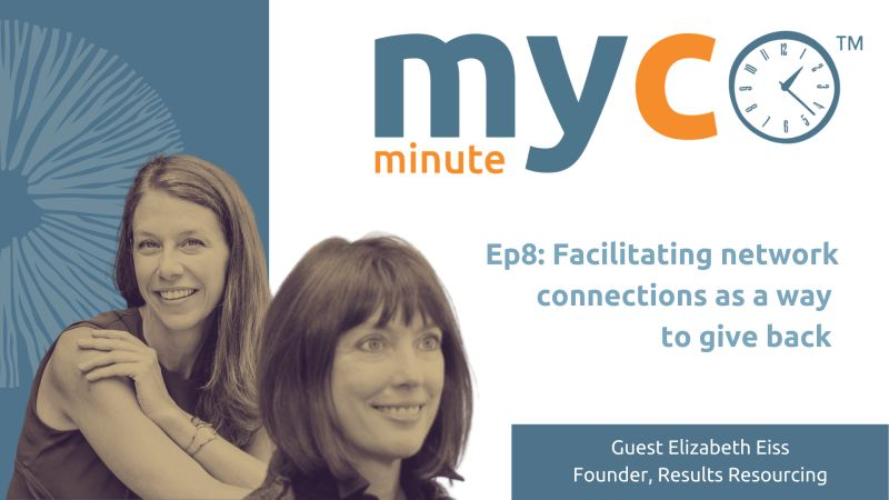 Myco Minute: Facilitating Network Connections As A Way To Give Back