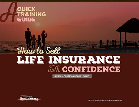 How to Sell Life Insurancewith Confidence