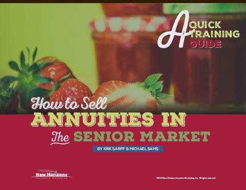 How to Sell Annuities In the Senior Market