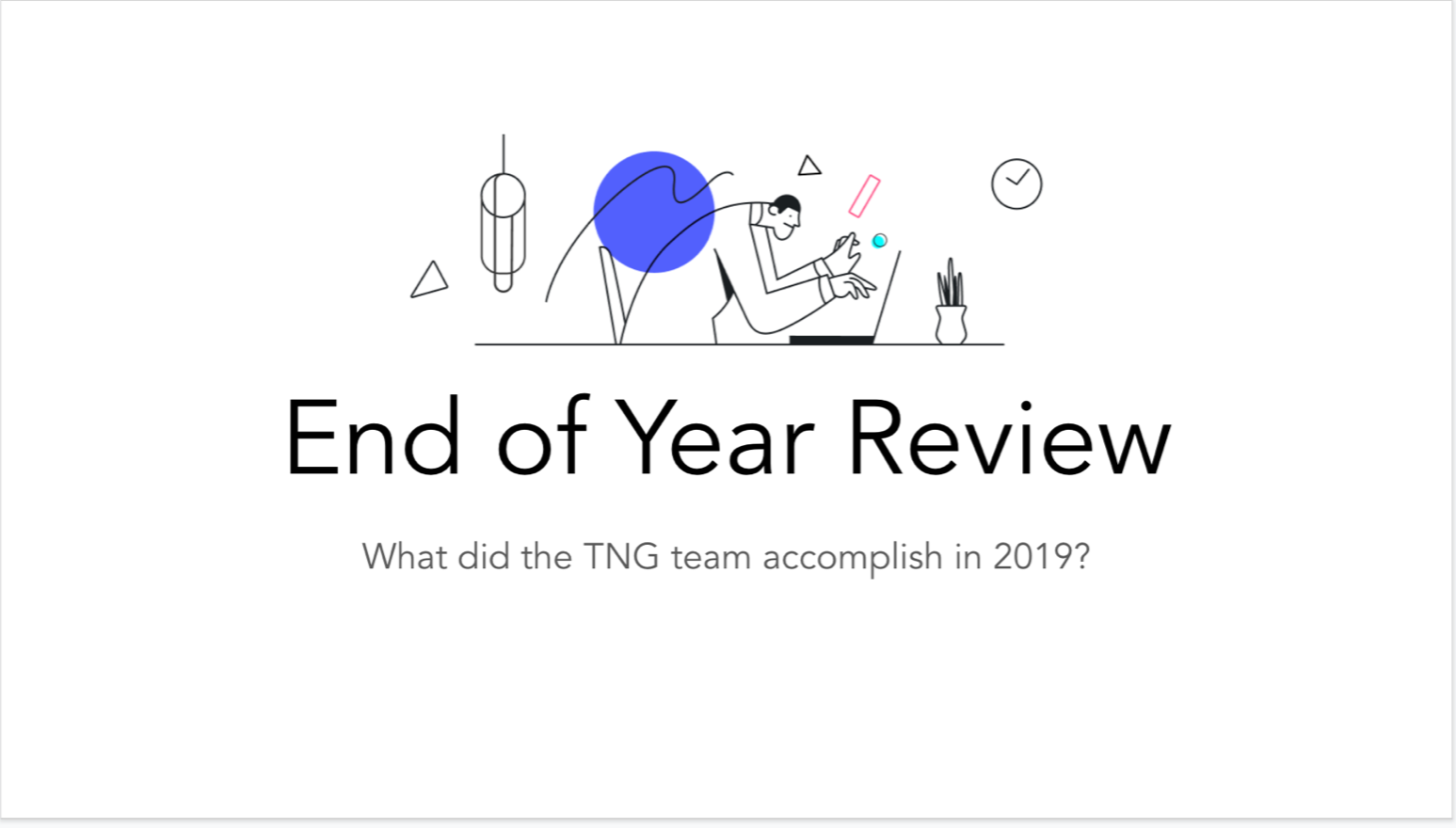 What Did TNG Accomplish This Year?