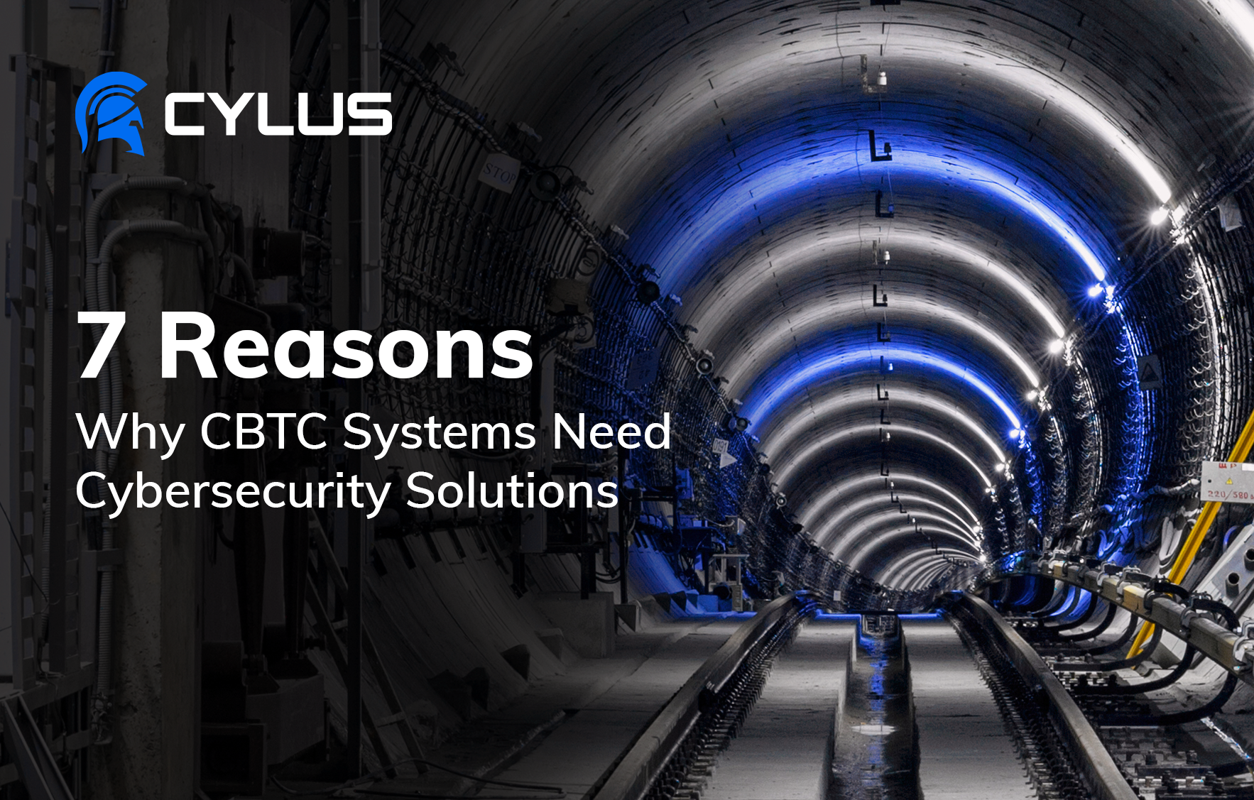 7 Reasons Why CBTC Systems Need Cybersecurity Solutions