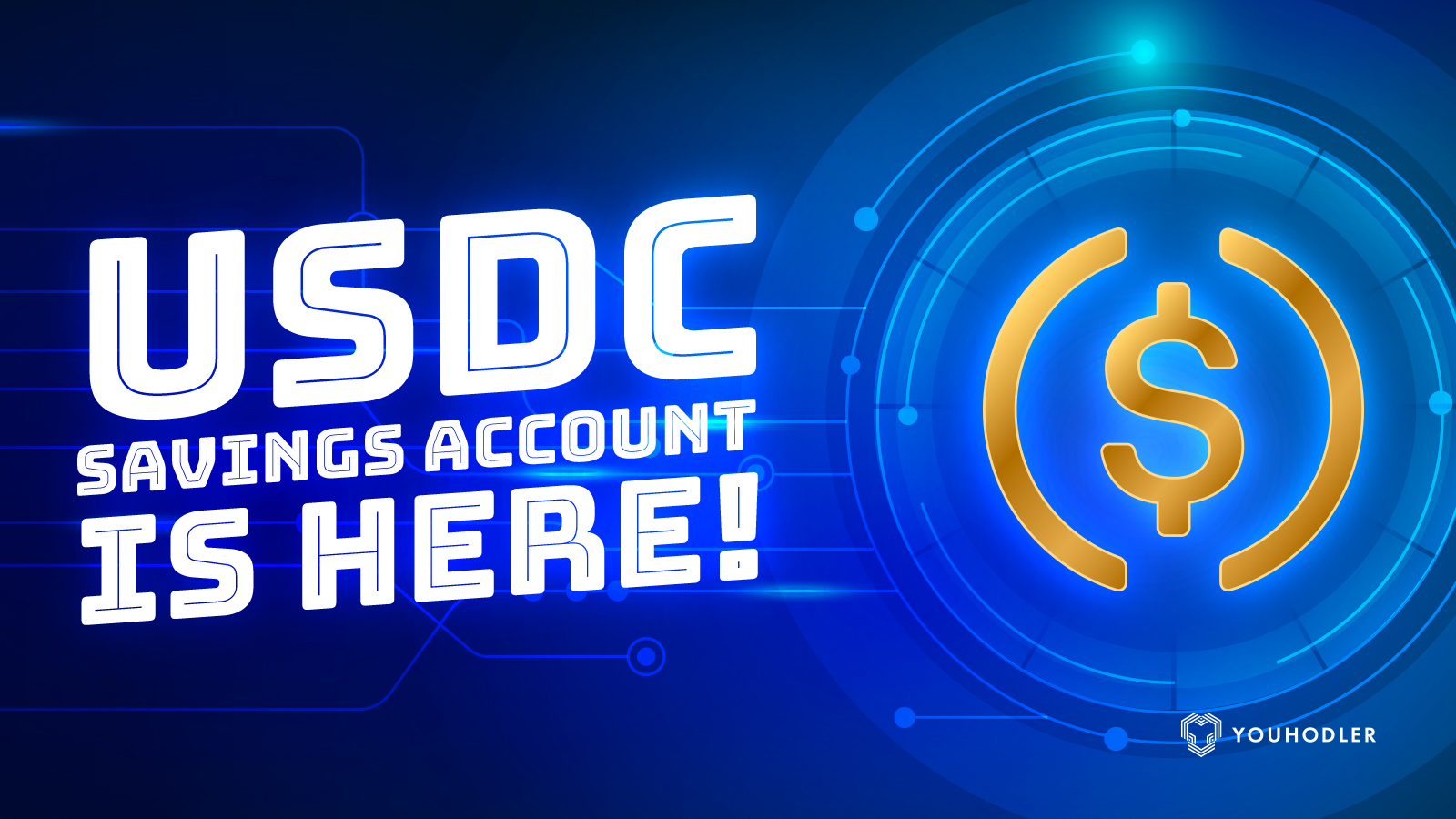 Earn interest on USDC deposits today! USDC Savings Accounts now on YouHodler.