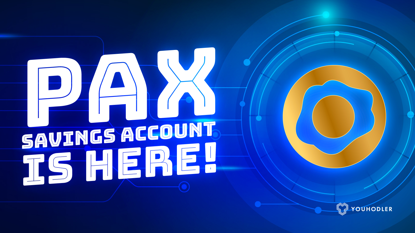 Deposit Paxos Standard (PAX) stablecoin on YouHodler.com and start earning interest up to 12% per annum.