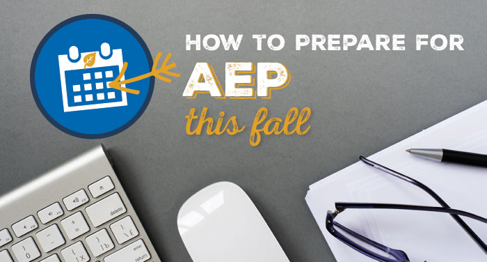 How to Prepare for AEP This Fall (10 Tips)