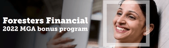 Foresters Financial 2022 MGA Bonus Program