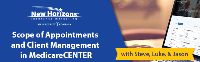 Scope of Appointments and Client Management in MedicareCENTER