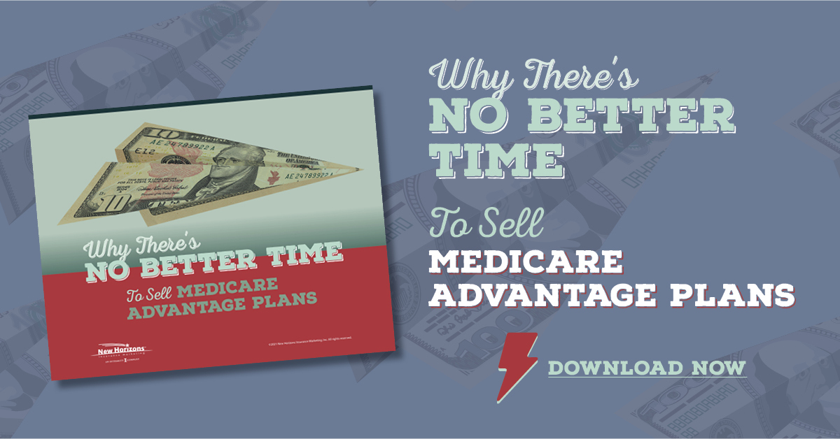 New E-book: Why There's No Better Time to Sell Medicare Advantage Plans