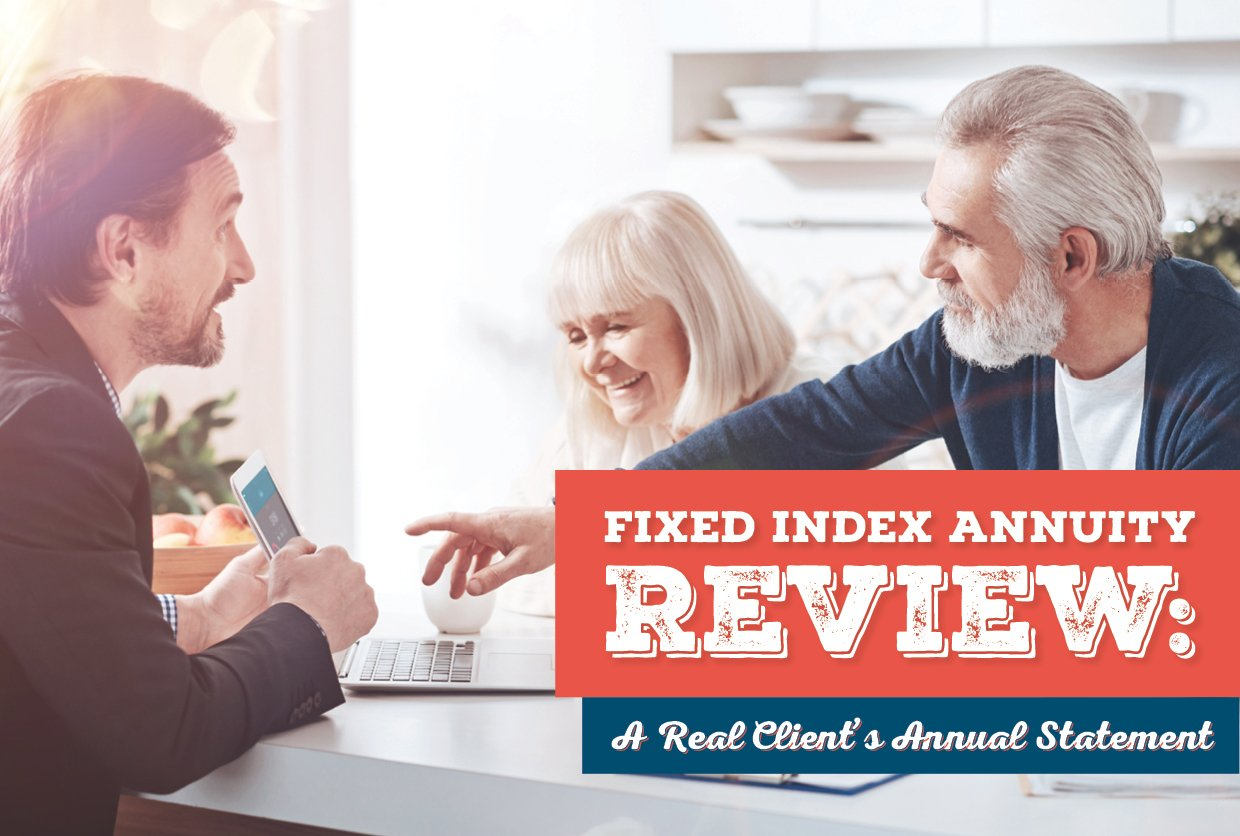 Fixed Index Annuity Review: A Real Client's Annual Statement