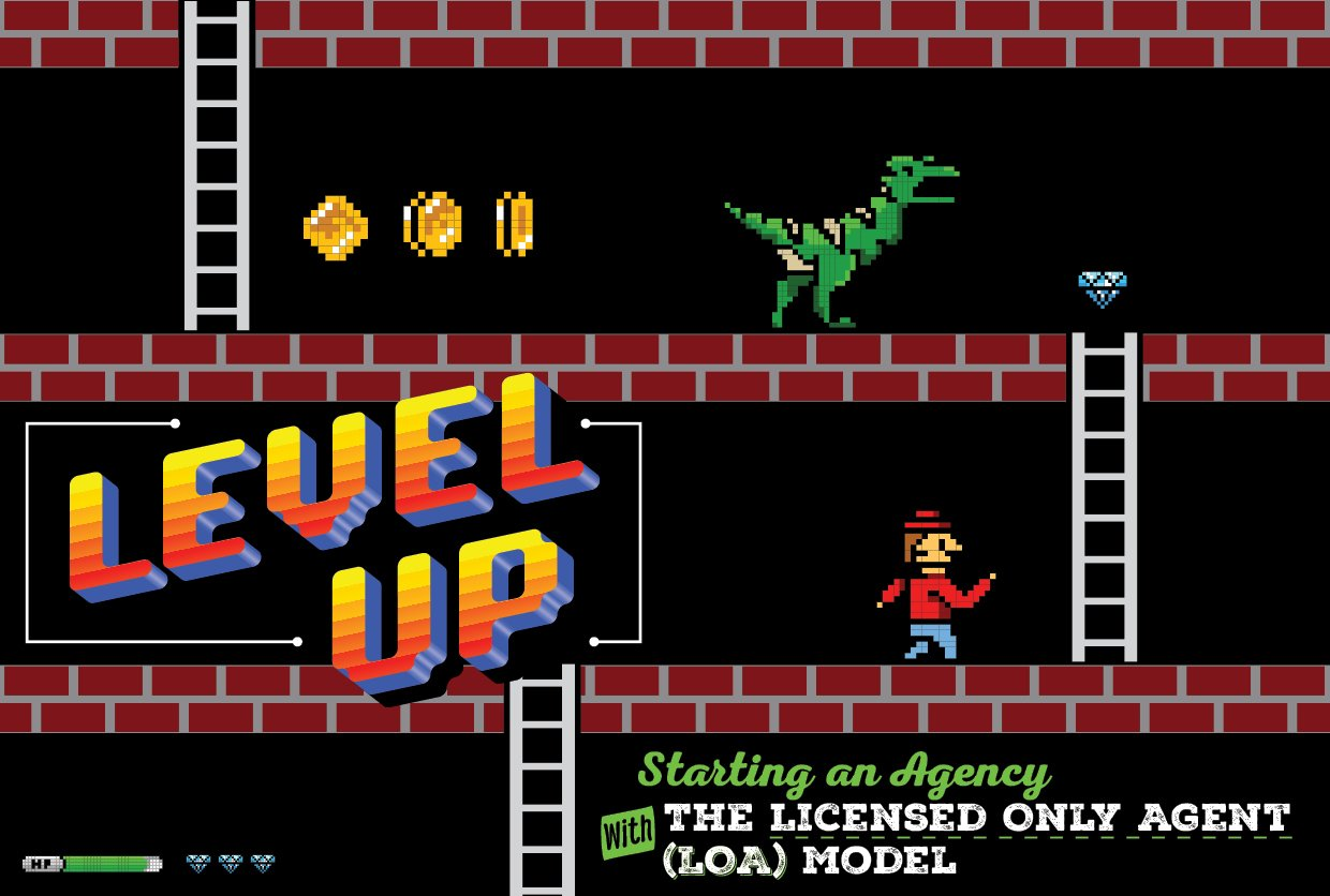 Level Up: Starting an Agency with the Licensed Only Agent (LOA) Model