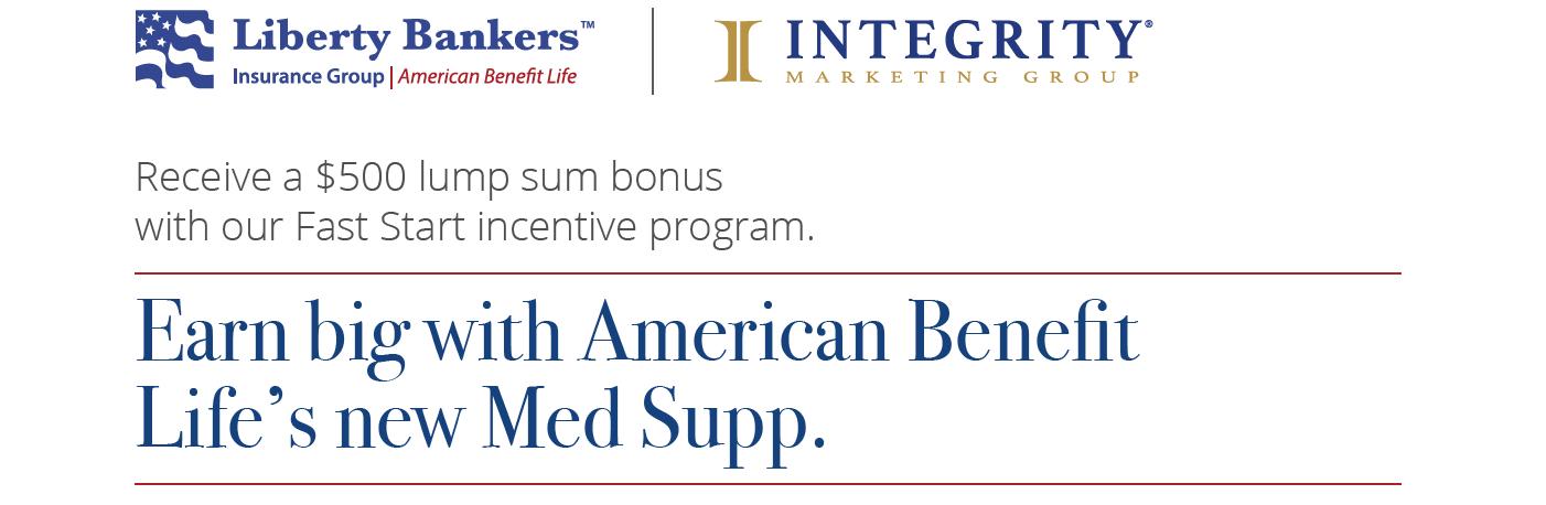 American Benefit Life (ABL) Fast Start Incentive Program