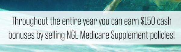 NGL Medicare Supplement Cash Bonus