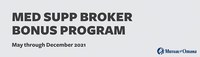 Mutual of Omaha Med Supp Broker Bonus Program