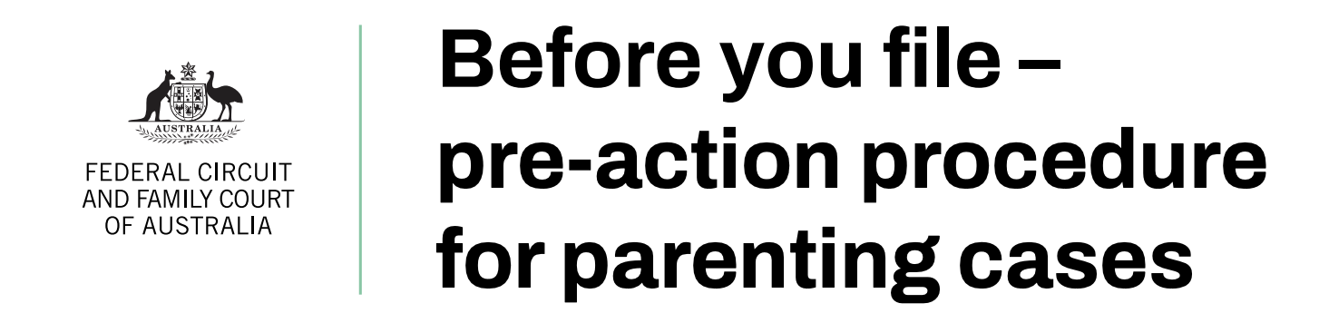 Before you file pre-action procedure for parenting cases