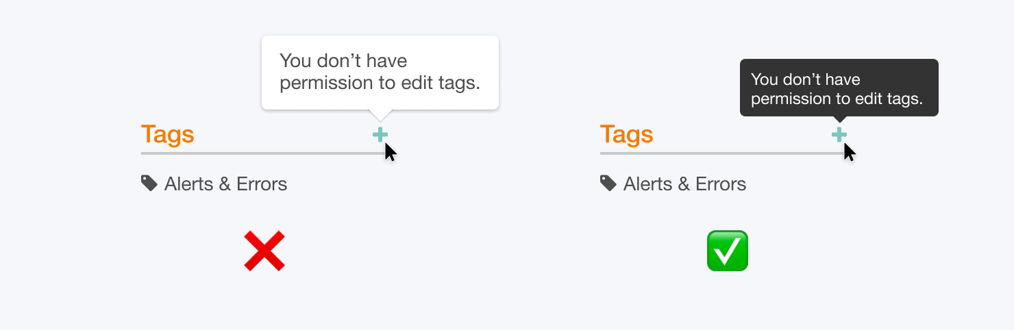 Use tooltips for button state explanations.