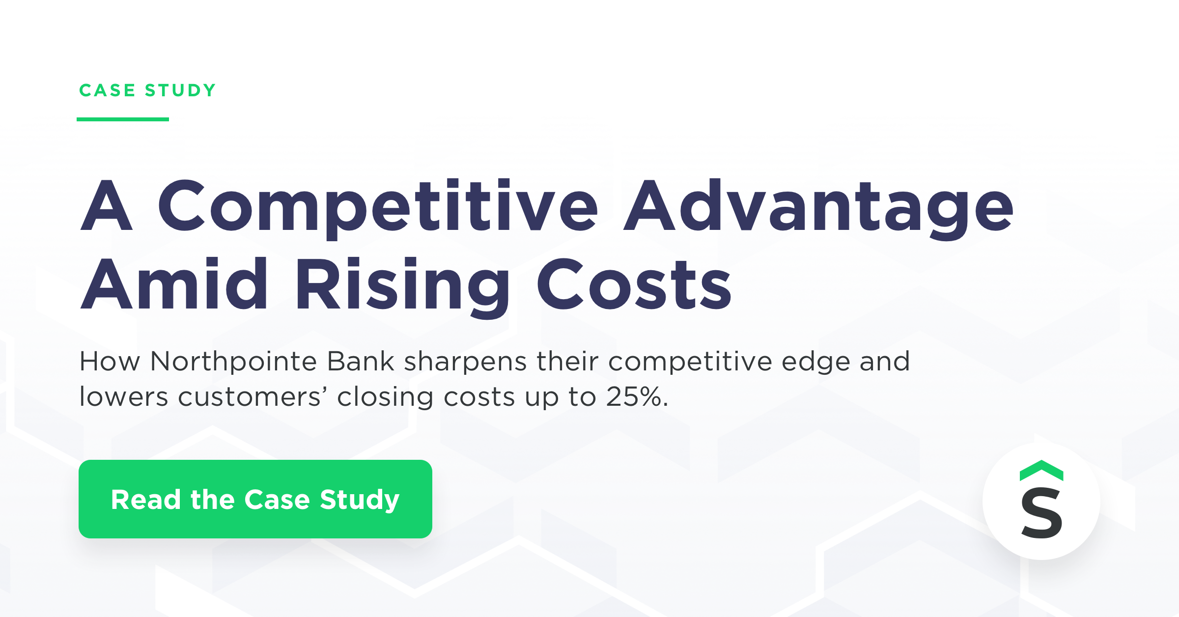 Blog title cover image with: Case Study: A Competitive Advantage Amid Rising Costs