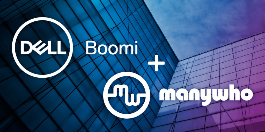 Why Dell Boomi Bought ManyWho