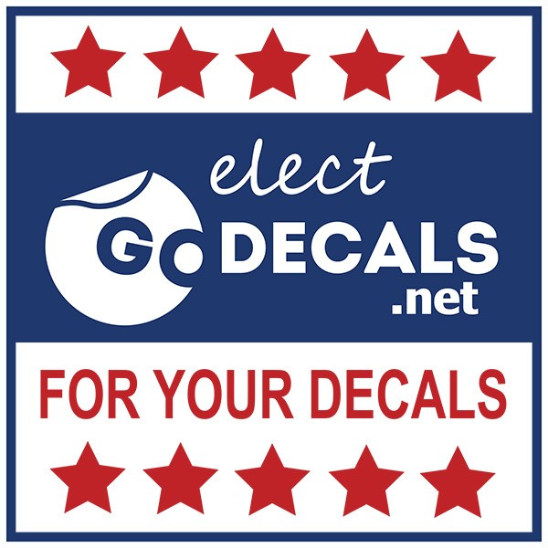 "Faux political sign that reads ""Elect GoDedcals. For your decals"""