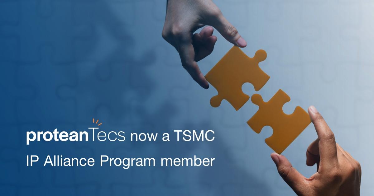 proteanTecs Joins the TSMC IP Alliance Program