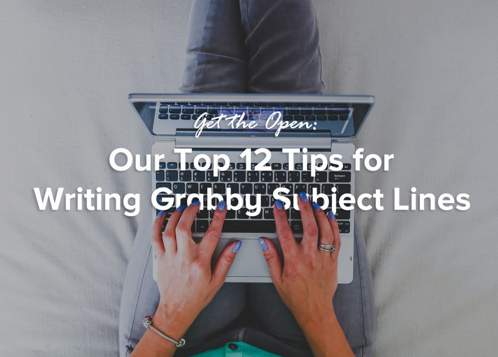 12-tips-for-writing-grabby-subject-lines