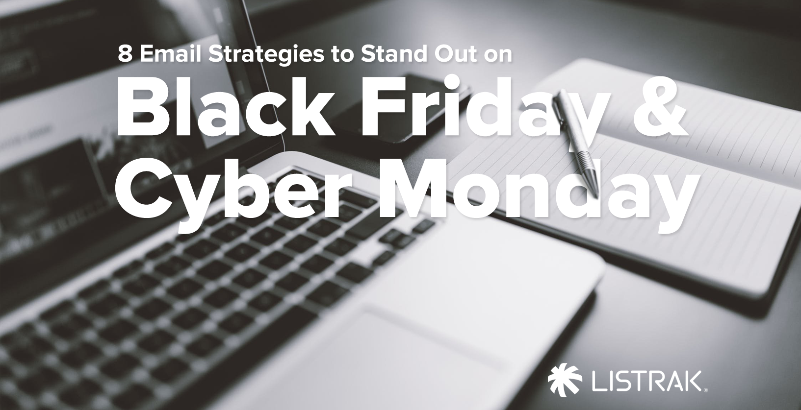 8 Email Strategies To Stand Out On Black Friday Cyber Monday
