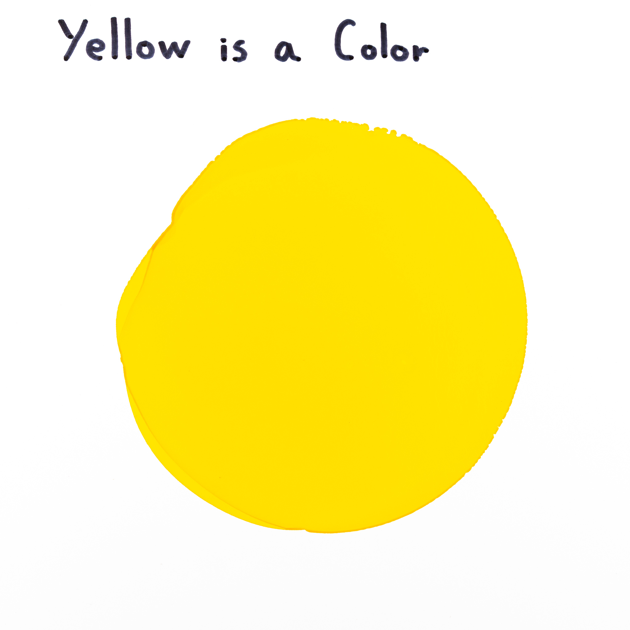 Yellow is a Color.