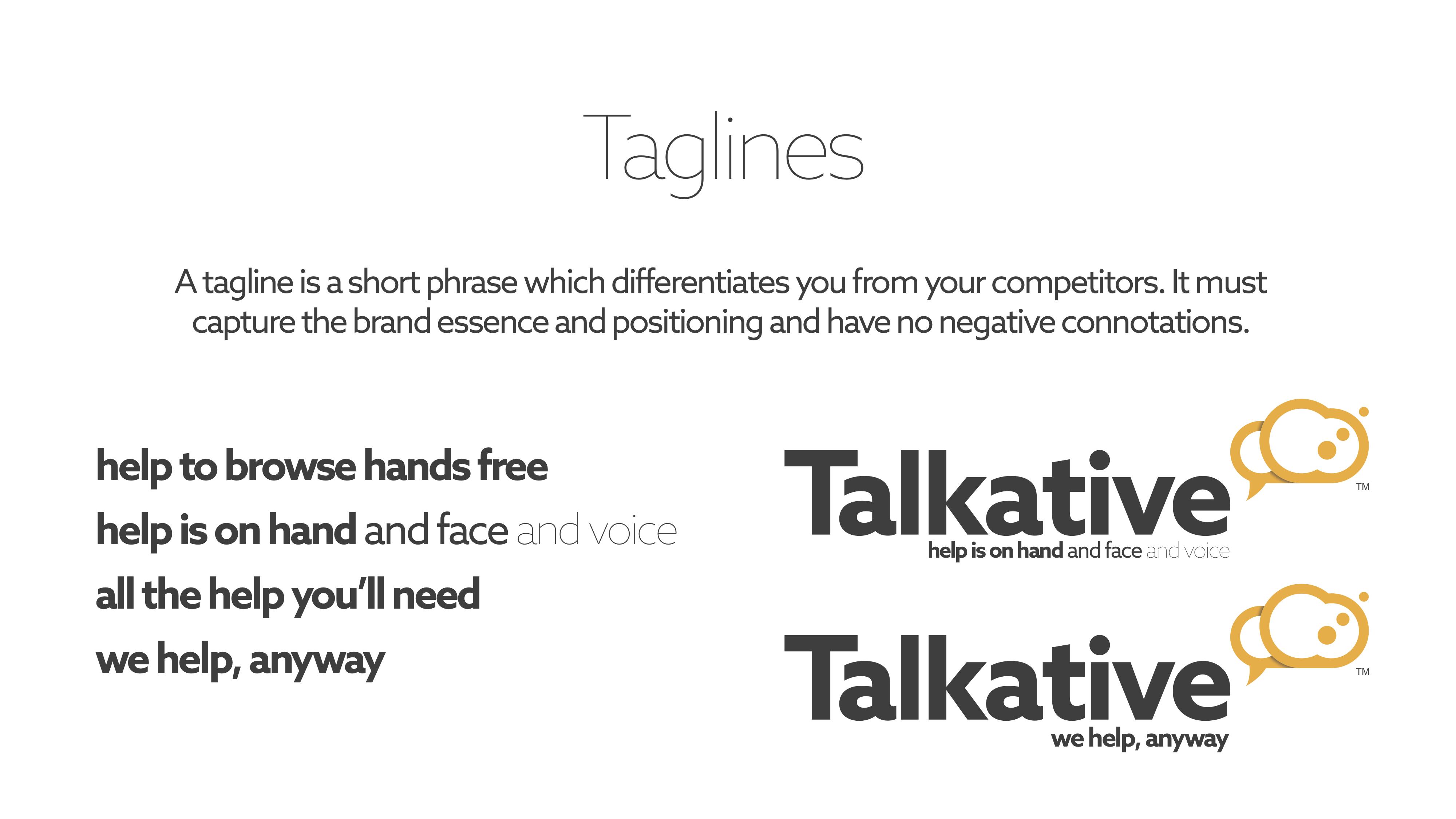 Talkative taglines