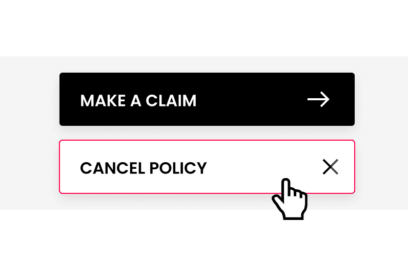 modal showing two buttons - make a claim or cancel policy