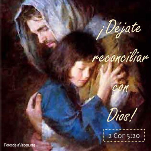 dejate reconciliar con dios