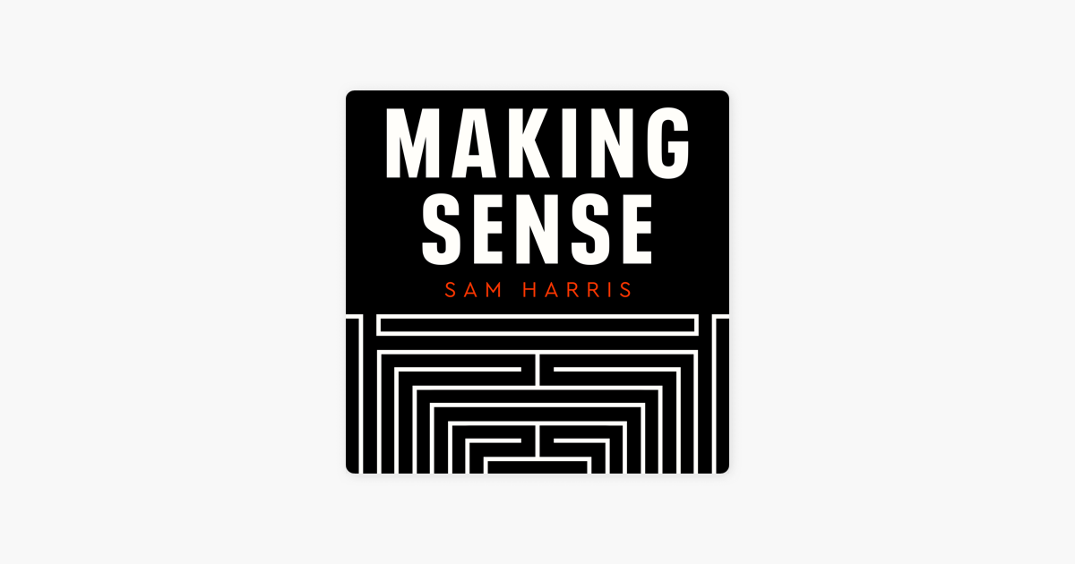 ‎Making Sense with Sam Harris : #226 — The Price of Distraction on Apple Podcasts