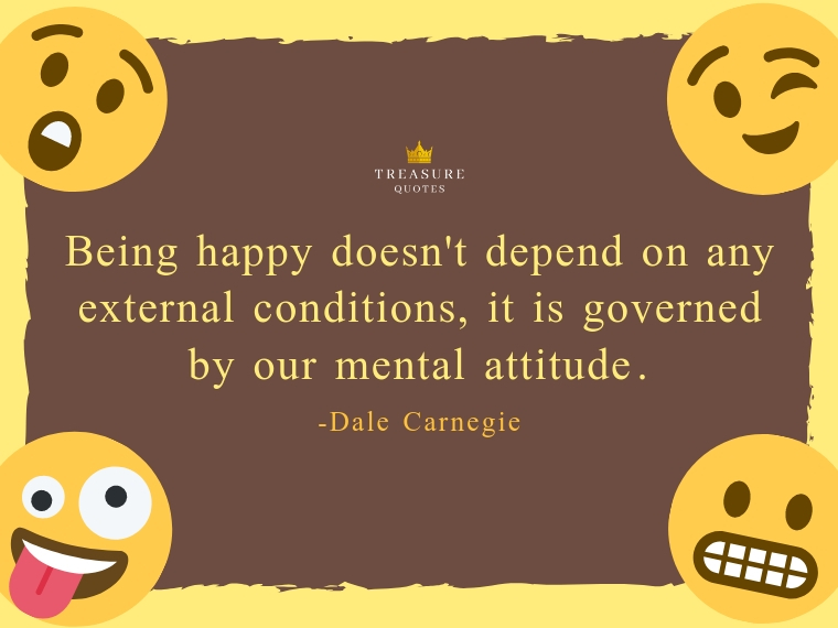 Being happy doesn't depend on any external con