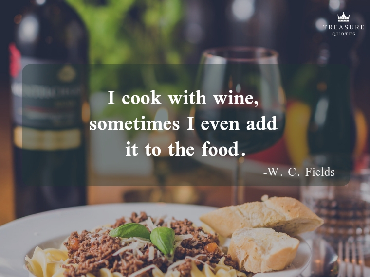 I cook with wine, sometimes I even add it to t