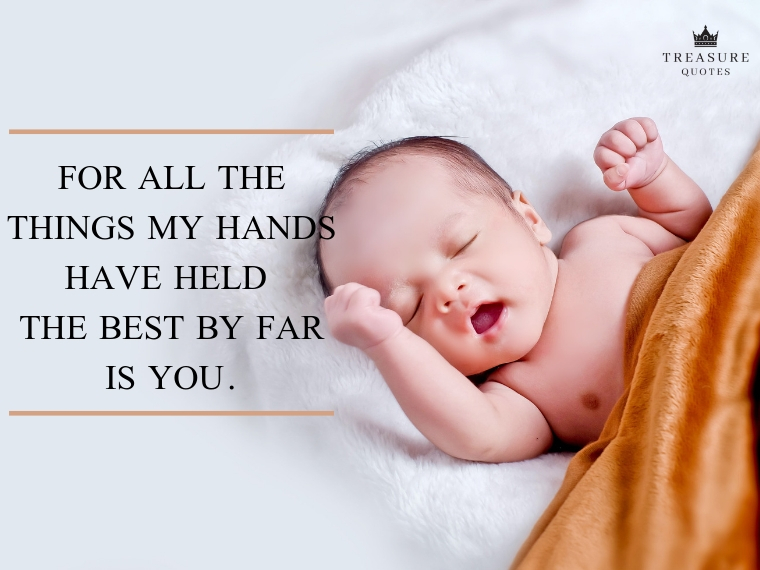 """""""For all the things my hands have held the best by far is you."""""""